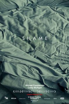 Shame directed by Steve McQueen with Michael Fassbender and Carey Mulligan. Astonishing.