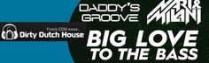 OFFICIAL MUSIC VIDEO: Daddy's Groove vs. Nari & Milani - Big Love To The Bass - http://dirtydutchhouse.com/official-music-video-daddys-groove-vs-nari-milani-big-love-bass/