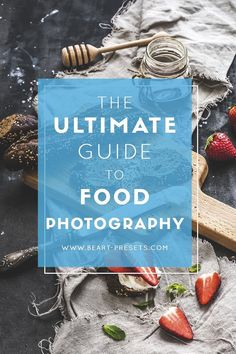 The Ultimate Guide to Food Photography. Learn Food Photography Secrets from Professional Photographers Photography Lessons, Food Photography Styling, Photography Tutorials, Digital Photography, Learn Photography, Photography Hashtags, Photography Names, Classic Photography, Photography Articles