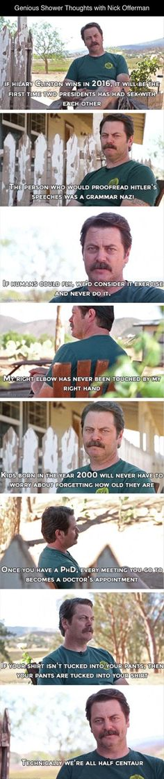 Genius Shower Thoughts With Nick Offerman - 8 Pics