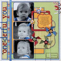 One-derful You - Scrapbook.com    Love the pinwheels as embellishments on the page!