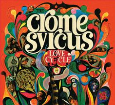 Cover art for psychedelic band Crome Syrcus, released by Command, United States, 1968, by S. Neil Fujita.