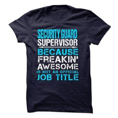 SECURITY GUARD SUPERVISOR - #college sweatshirts #linen shirt. WANT => https://www.sunfrog.com/LifeStyle/SECURITY-GUARD-SUPERVISOR.html?60505
