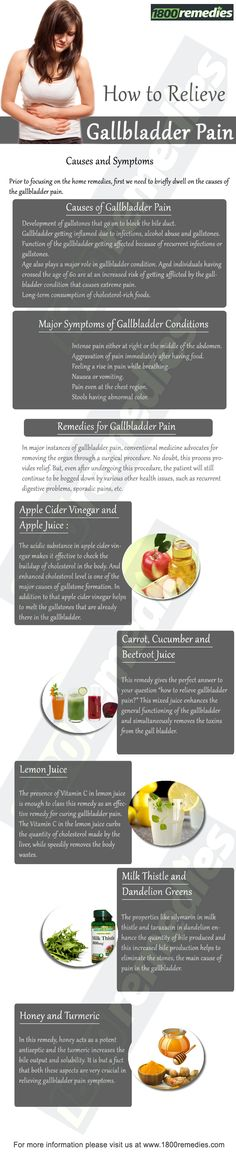 The acidic substance in apple cider vinegar makes it effective to check the buildup of cholesterol in the body. And enhanced cholesterol level is one of the major causes of gallstone formation. In addition to that apple cider vinegar helps to melt the gallstones that are already there in the gallbladder.