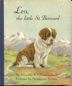 """Leo, the Little Saint Bernard"" by Dorithy K. L'Hommedieu, illustrated by Marguerite Kirmse"