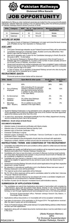Karachi Pakistan Railways Job Gatekeeper Gateman 12 August   Karachi Pakistan Railways Job Gatekeeper Gateman 12 August  Pakistan Railways  Divisional Office Karachi  JOB OPPORTUNITY Applications for filling up under mentioned vacancies are invited from the young and enthusiastic individuals Pakistan Nationals residing in the civil districts falling within the territorial jurisdiction of Pakistan Railways Karachi division province of Sindh. S/No. Category BSP No. of vacancies Age Limit on…