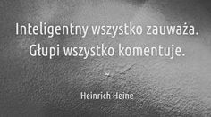 Heinrich Heine, Nice Thoughts, Cos, Texts, Quotes, Quotations, Captions, Quote, Shut Up Quotes