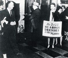 """""""Christian Dior himself encountered negative reactions to the New Look later in 1947. On his first Americantrip, he was promptly whisked away from a Chicago train station as 'embattled housewives brandishing placards bearing the words: """"Down with the New Look,"""" """"Burn Monsieur Dior,"""" """"Christian Dior Go Home"""" advanced'."""""""
