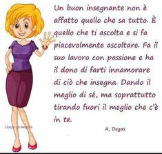 Teaching Quotes, Teacher Planner, Italian Language, Judo, Teacher Appreciation, Beautiful Words, Teacher Gifts, Einstein, Knowledge