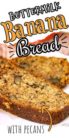 The best way to use up ripe bananas! This ultra moist banana bread recipe is full of old fashioned flavor! Once you try it you'll be hooked!  #recipe #moist #buttermilk #oldfashioned Quick Bread Recipes, Pecan Recipes, Banana Bread Recipes, Buttermilk Banana Bread, Moist Banana Bread, Easy Food To Make, How To Make Bread, Toasted Pecans, Bananas
