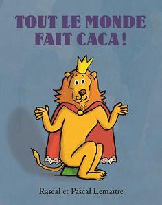 Tout le monde fait caca ! de Rascal et Pascal Lemaitre (L'école des loisirs) Preschool Books, Baby Love, Winnie The Pooh, Children, Kids, Disney Characters, Fictional Characters, Learning, Prout