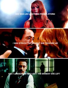 Pepper Potts and Tony Stark: She was like lightning from a storm...