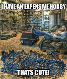 I would love to have the Warhammer Figures. If i had this weapon arsenal i would sell it ot buy more Warhammer figures