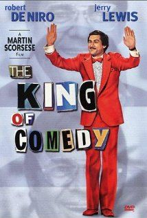 """The King of Comedy ~ """"Aspiring comic Rupert Pupkin wants to achieve success in showbiz, by resorting to stalking his idol, a late night talk show host who craves his own privacy."""""""