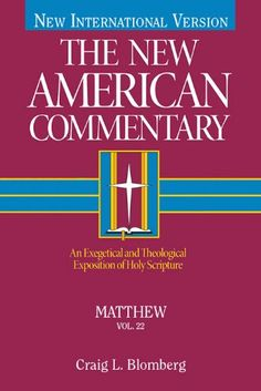The New American Commentary Volume 22…