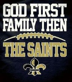 Nfl Saints, Saints Memes, New Orleans Saints Football, All Saints Day, Football Images, Who Dat, God First, Shirts With Sayings, Tigers