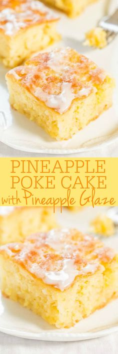 Pineapple Poke Cake with Pineapple Glaze - Fast, easy, one-bowl, no mixer, from-scratch cake that's easier than a mix! The glaze soaks into every inch and you'll be in juicy pineapple HEAVEN!!