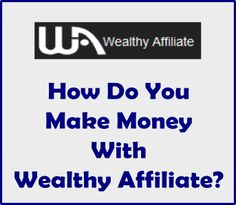 "Hey folks,  There are many Wealthy Affiliate reviews on the internet with the most basic information about this great community. Many aspects are explained and showed in images/videos.  The question ""How do you make money with Wealthy Affiliate"" is lacking some attention in most of the reviews.   I've created this article to go a bit more in detail and lay some facts on the table on how to make money with Wealthy Affiliate.  Enjoy! :)"