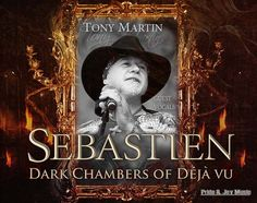 SEBASTIEN - Dark Chambers Of Deja Vu, TONY MARTIN from BLACK SABBATH
