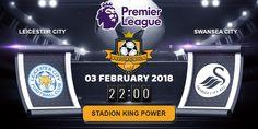 Prediksi Bola Jitu Leicester City vs Swansea City 3 Februari 2018 malam ini yang akan berlangsung pada laga pertandingan Kompetisi Liga Inggris Premier League ditayangkan pada hari Minggu, 03 Februari 2018. Pada Pukul 22:00 WIB di Stadion King Power.