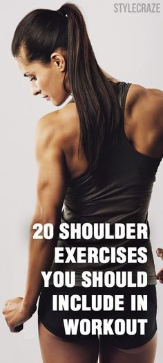 Fitness : Here are the top 20 shoulder exercises to strengthen not only your shoulder muscles, but also to strengthen the bones and joints. #Fitness #ShoulderExercises #Workouts