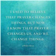 Mother Teresa god, mothers, prayer chang, faith, mother teresa, prayers, quot, live, chang thing
