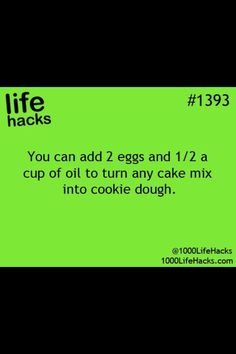Life hacks......or just use the eggs (no oil) for a fluffier cookie!