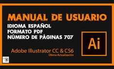 Illustrator Gratis, Adobe Illustrator Tutorials, Cricut Fonts, Autocad, Digital Marketing, Concept Art, Manual, Learning, Software