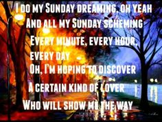 A Sunday kind of love Etta James Lyrics---Don't we all, Etta, don't we all! Not a question!!