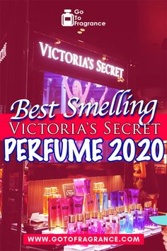 Discover the Best Victoria Secret Perfumes for Women in You are looking for the Best Victoria Secret Colognes? You must check this list that we have tested and rated from the best to the least Top Perfumes, Fragrances, Perfume For Women Top 10, Best Birthday Surprises, Long Lasting Perfume, Fragrance Lotion, Victoria Secret Perfume, First Perfume, Perfume Collection