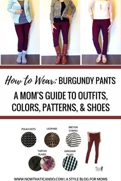 Mom's Complete Guide to Styling Burgundy Pants (with free printable! Mom Outfits, Simple Outfits, Casual Outfits, Burgundy Pants Outfit, What To Wear With Burgundy Pants, Maroon Pants, Maternity Capsule Wardrobe, Wardrobe Capsule, Fall Winter Outfits