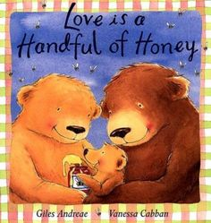 Booktopia has Love is a Handful of Honey, Padded Board Books by Giles Andreae. Buy a discounted Board Book of Love is a Handful of Honey online from Australia's leading online bookstore. Cycle 1, Album Jeunesse, Preschool Letters, Les Sentiments, Children's Picture Books, Reading Levels, Illustrations, Best Selling Books, Bedtime Stories