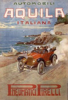 Aquila Italiana: from the end, a new beginning - Italian Ways Vintage Italian Posters, Vintage Travel Posters, Poster Ads, Car Posters, Vintage Advertisements, Vintage Ads, Advertising Poster, Advertising Ideas, Old Signs