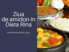 Dieta Rina Ziua 2 - Reguli pentru Ziua de Amidon - T's Secrets Rina Diet, Diet Recipes, The Cure, Vitamins, Curry, Healthy Eating, Cooking, Ethnic Recipes, Food
