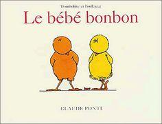 Claude Ponti - Le Bébé bonbon