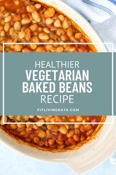 Vegetarian Bean Recipes, Vegetarian Baked Beans, Baked Bean Recipes, Healthy Recipes, Healthy Baked Beans, Canned Baked Beans, Homemade Baked Beans, Healthy Side Dishes, Side Dishes Easy
