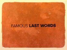 Sermon Series   Famous Last Words   Media Archive   Brooklake Church
