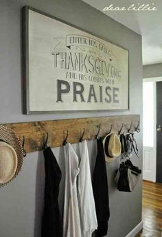 "Wall art: ""Enter his gates with thanksgiving and his courts with praise"" (Psalm 100.4 / THE BIBLE)"