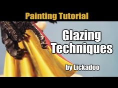 Glazing Painting Tutorial by Lickadoo - YouTube