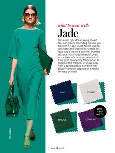 InStyle Color Crash Course-Jade green, navy blue, white, spruce green, eggplant purple #whattowearwith. Also black, light gray.