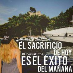 Sacrificio.  Éxito.  Mentor of the billion. Fb. Mujer.  Motivación.  Tips.