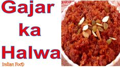 Gajar ka halwa Gajar Ka Halwa, Indian Food Recipes, Youtubers, Beef, Homemade, Meat, Indian Recipes, Home Made, Diy Crafts