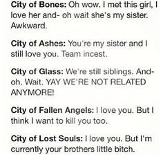 city of heavenly fire: i love you but i cant touch you. oh wait... okay we slept together in a cave