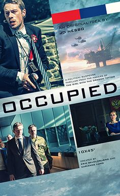 Okkupert (Occupied) - brilliant Norwegian TV series about Norway being occupied by Russia in order to control the Norwegian oil production and secure oil for Russia and the EU.