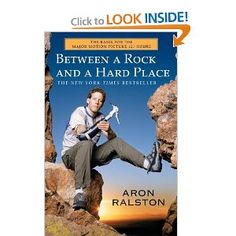 """""""Between a Rock and a Hard Place"""" - i forgot all about this story from a few years ago until i saw the trailer for 127 Hours with James Franco."""
