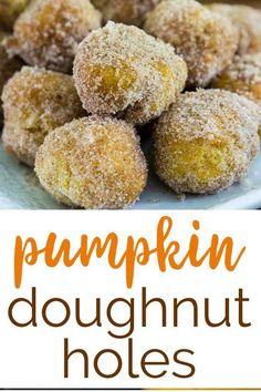 Pumpkin doughnut holes are super easy to make and the perfect fall dessert-ready in less than 30 minutes! No fryer necessary! Fall Dessert Recipes, Fall Desserts, Fruit Recipes, Pumpkin Recipes, Fall Recipes, Holiday Recipes, Breakfast Recipes, Pumpkin Balls Recipe, Doughnut Holes