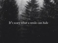 :: It's scary what a smile can hide ::