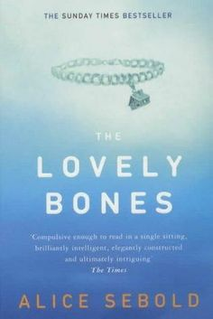 The Lovely Bones by Alice Sebold eerie book