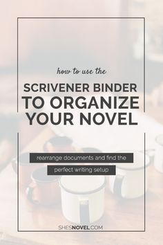 How to Use the Scrivener Binder to Organize Your Novel Project via ShesNovel.com Writing Software, Editing Writing, Fiction Writing, Writing Process, Writing Quotes, Writing Advice, Writing Help, Writing Resources, Writing A Book
