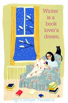Winter is a book lovers dream.